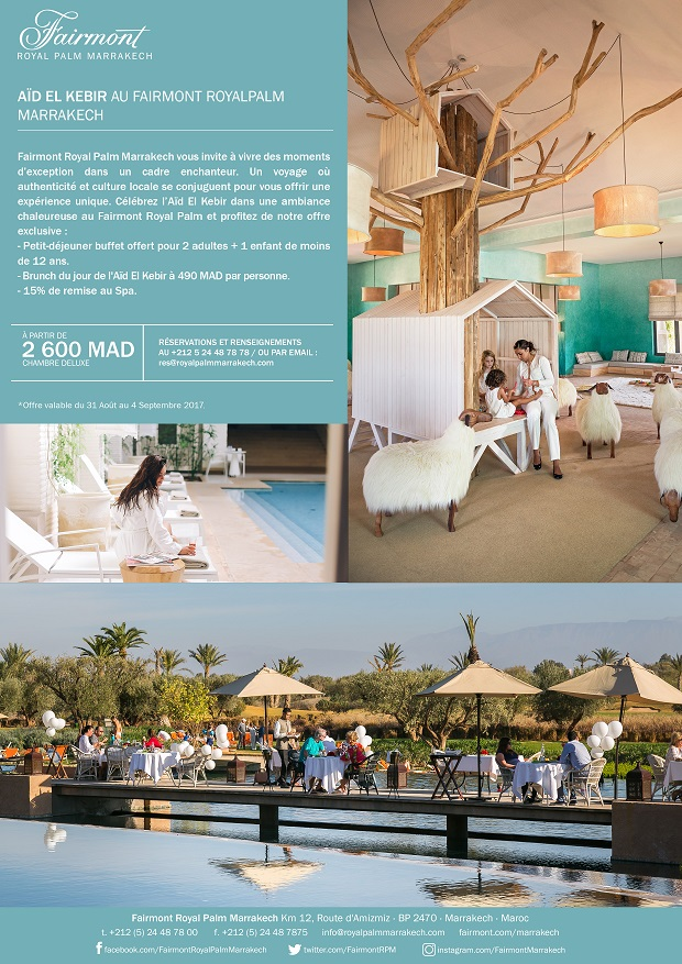 fairmont royal palm marrakech Aîd El Kebir 2017