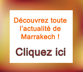 actualité Marrakech