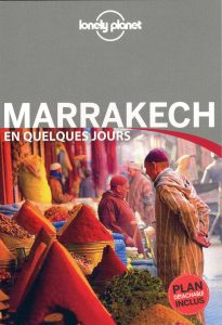 guide-lonely-planet-marrakech-en-quelques-jours